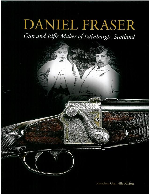 Daniel Fraser Gun and Rifle Maker Book