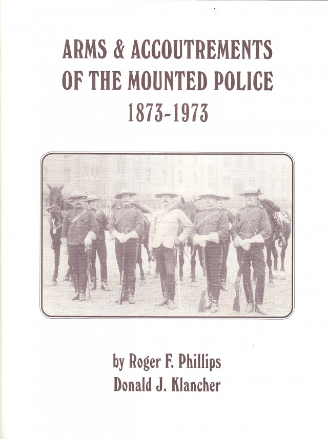 Arms & Accoutrements of the Mounted Police Hardcover Book