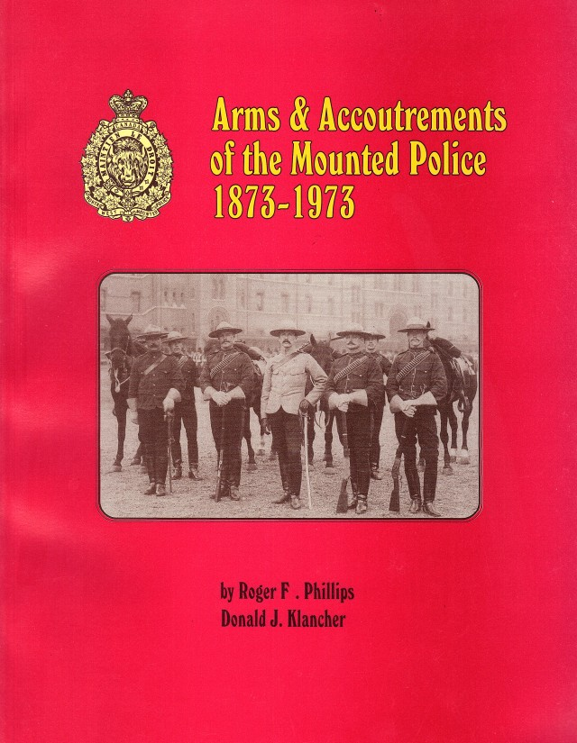 Arms & Accoutrements of the Mounted Police (Softcover)