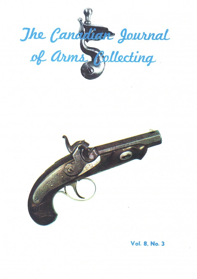 Canadian Journal of Arms Collecting - Vol. 8 No. 3 (Aug 1970)