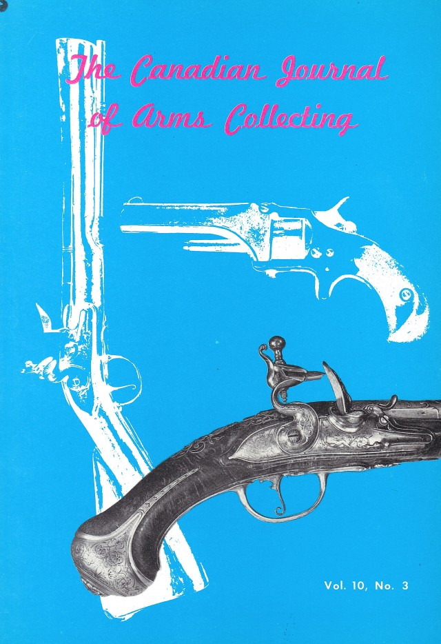 Canadian Journal of Arms Collecting - Vol. 10 No. 3 (Aug 1972)