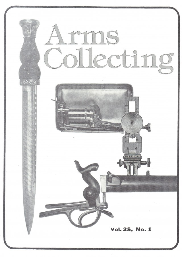 Canadian Journal of Arms Collecting - Vol. 25 No. 1 (Feb 1987)