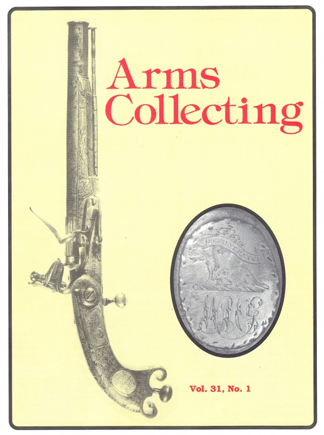 Canadian Journal of Arms Collecting - Vol. 31 No. 1 (Feb 1993)