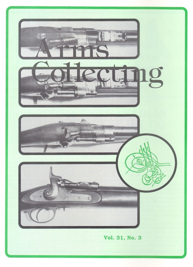 Canadian Journal of Arms Collecting - Vol. 31 No. 3 (Aug 1993)