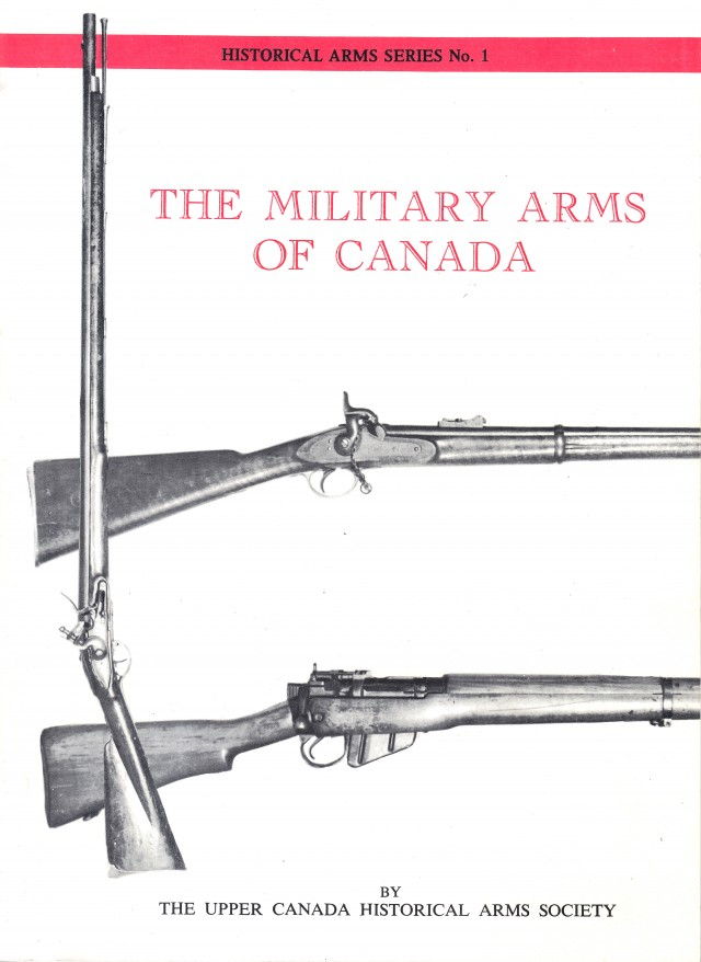 The Military Arms of Canada 17th Century to 1960s