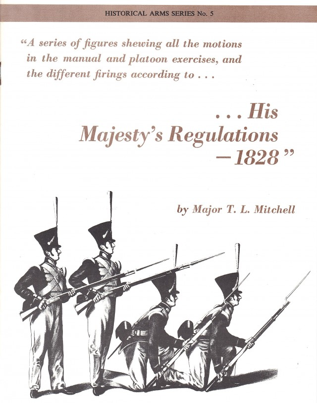 His Majesty's Regulations, 1828 Reprint of early British Regulations