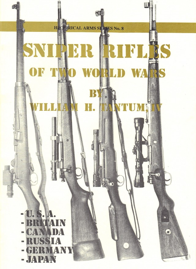 Sniper Rifles of Two World Wars British, American Weapons