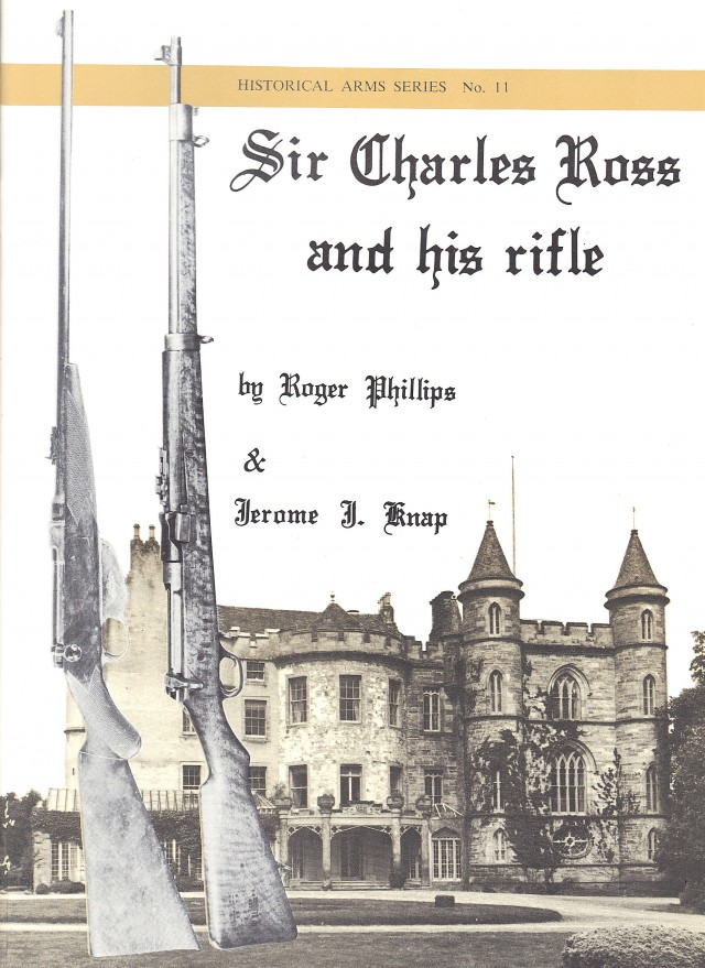 Sir Charles Ross and His Rifle - IDs of Ross Rifle