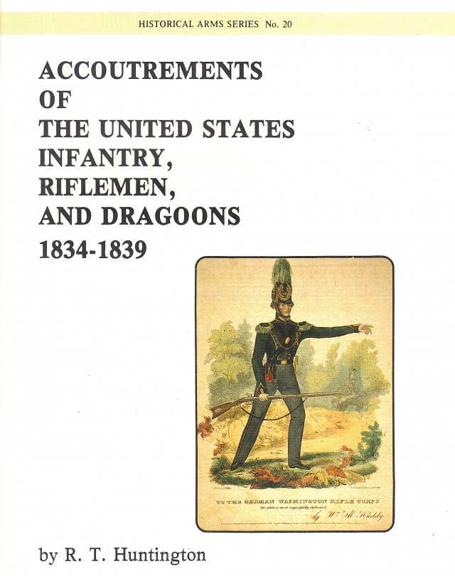 Accoutrements of the United States Infantry, Riflemen and Dragoons