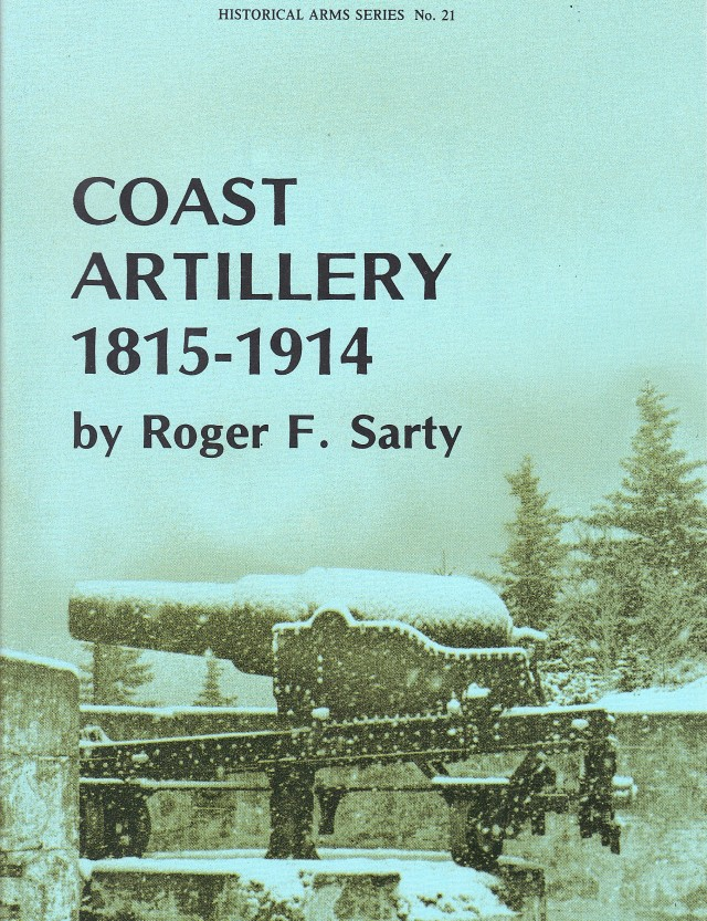 Coast Artillery, 1815-1914 Guide of Historic Cannon & Artillery Sites