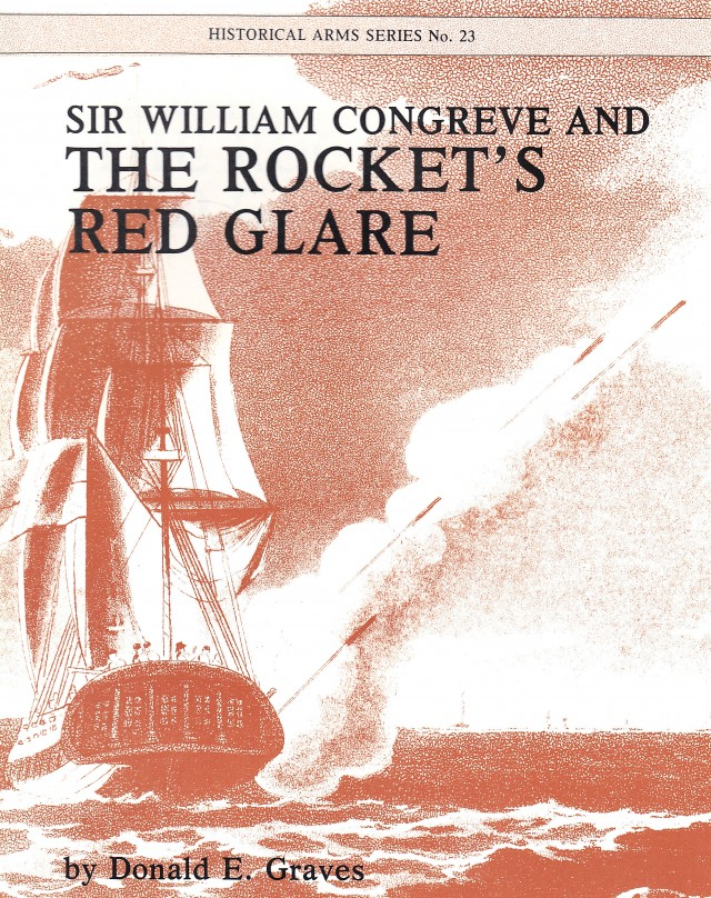 Sir William Congreve and The Rocket's Red Glare War Rockets