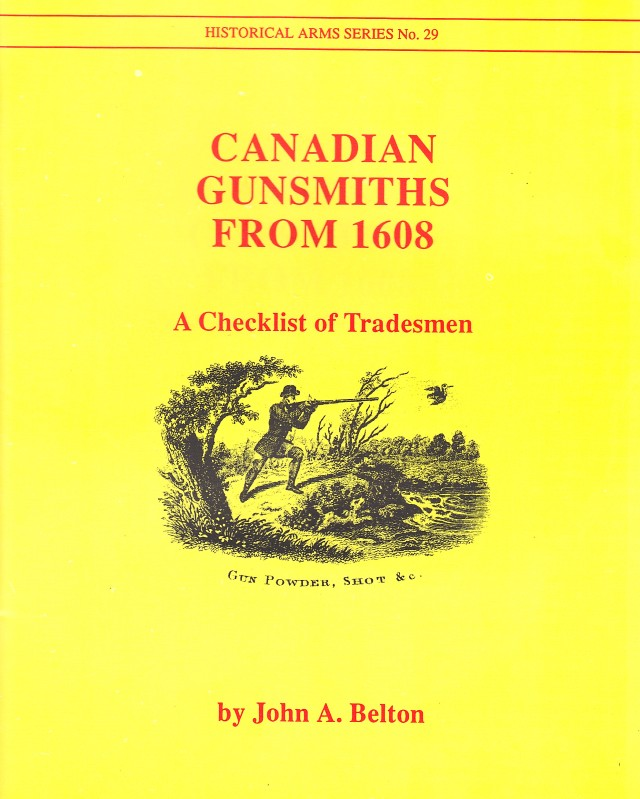 Canadian Gunsmiths from 1608