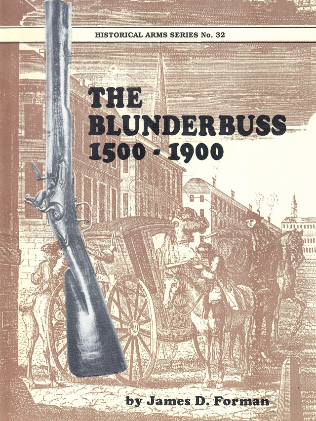 The Blunderbuss History & Development